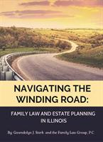 Navigating the Winding Road: Family Law and Estate Planning in Illinois