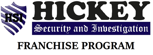 Hickey Security and Investigation Franchise Program