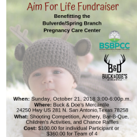 Aim for Life Fundraiser Benefiting the Bulverde/Spring Branch Pregnancy Care Center