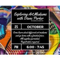 Exploring Art Mediums with Diane Parker