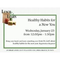 Lunch and Learn - Healthy Habits for a New You