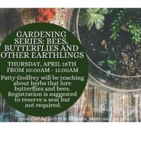 Gardening Series: Bees, Butterflies and Other Earthlings