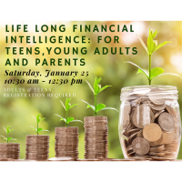 Life Long Financial Intelligence: for Teens,Young Adults and Parents