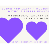 Lunch and Learn - Wounds Without Purple Hearts