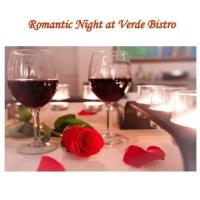 Romantic Night at Verde Bistro