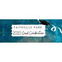 2020 Grad Celebration At the Shops at Faithville Park