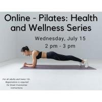 Online - Pilates: Health and Wellness Series