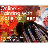 Painting with Katie for Teens