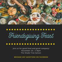 Friendsgiving Feast at Shade Tree Saloon & Grill