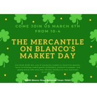 March Market Days at the Mercantile on Blanco