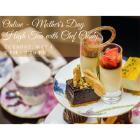 Online - Mother's Day High Tea with Chef Cindy