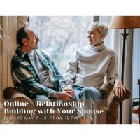 Online - Relationship Building with Your Spouse