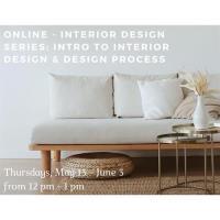 Online - Interior Design Series: Intro to Interior Design & Design Process