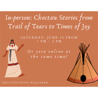 Online or In-Person: Choctaw Stories from Trail of Tears to Times of Joy