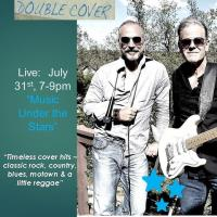 Live Music Under the Stars:  Double Cover