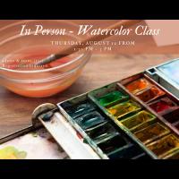 In Person - Watercolor Class