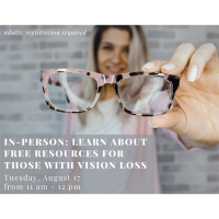 In-person: Learn about Free Resources for Those with Vision Loss