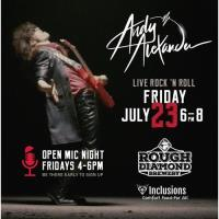 Live Rock Music with Andy Alexander at Rough Diamond Brewery, Friday July 23 from 6-8pm