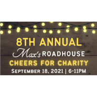8th Annual Cheers for Charity at Max's Roadhouse