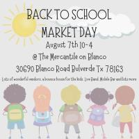 Back to School Market Day @ Mercantile on Blanco