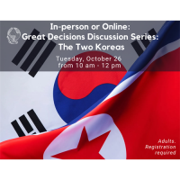 In-person: Great Decisions Discussion Series: The Two Koreas