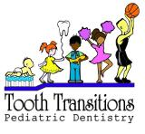 Tooth Transitions Pediatric Dentistry