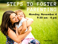 Steps to Foster Parenting - Drop in Event