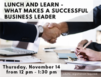Lunch and Learn - What Makes a Successful Business Leader