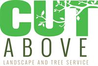 Cut Above Landscape and Tree Service