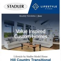 Latest News & Updates from Lifestyle by Stadler & Stadler Custom Homes