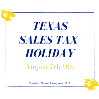 Texas Sales Tax Holiday - August 7th-9th