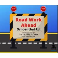 Road Work Ahead - Schoenthal Rd
