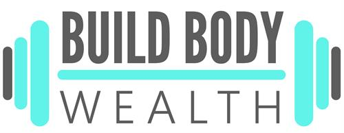 www.buildbodywealth.com