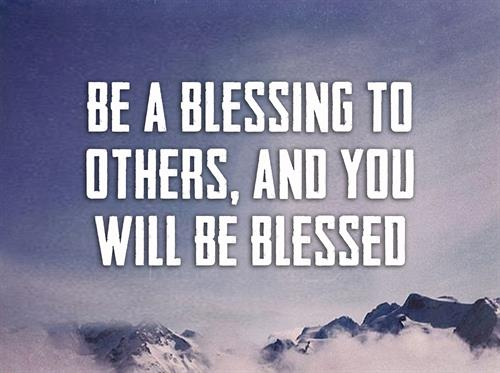 Long Ago, I've Learned that God's Blessings Are Better Multiplied When They Are Shared ...