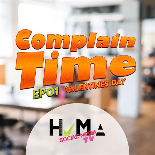 HVMA TV - YouTube Show - Complain Time