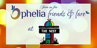 Ophelia Friends and Fare benefit event @ The Nest