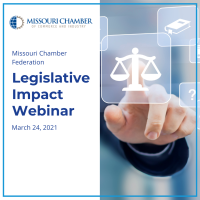 Missouri Chamber Federation Legislative Impact Webinar