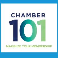 """Chamber 101"" - Member Orientation"