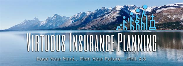 Virtuous Insurance Planning