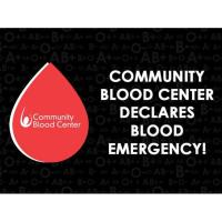 COMMUNITY BLOOD CENTER ANNOUNCES A BLOOD EMERGENCY ONE YEAR INTO THE PANDEMIC