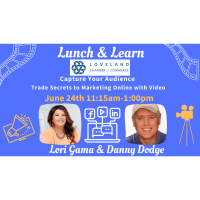 Lunch N Learn Capture Your Audience - Trade Secrets to Marketing with Video