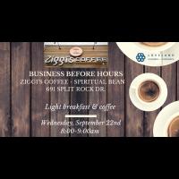 Business Before Hours Ziggi's Coffee - Spiritual Bean