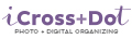 iCross+Dot Photo and Digital Organizing