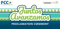 FCCU Juntos Avanzamos Proclamation Ceremony