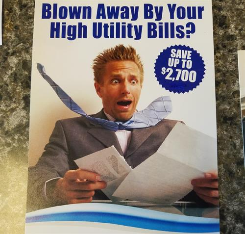 Don't Be Afraid of Your Utility Bills!  Enhance Your Energy Efficiency Today.