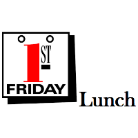 1st Friday Networking Luncheon