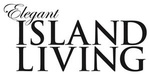 Elegant Island Living Magazine