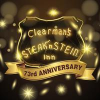 Clearman's Steak 'n Stein 73rd Anniversary Special