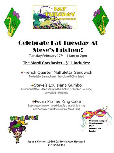 Steve's is serving a special Mardi Gras lunch for Fat Tuesday.
