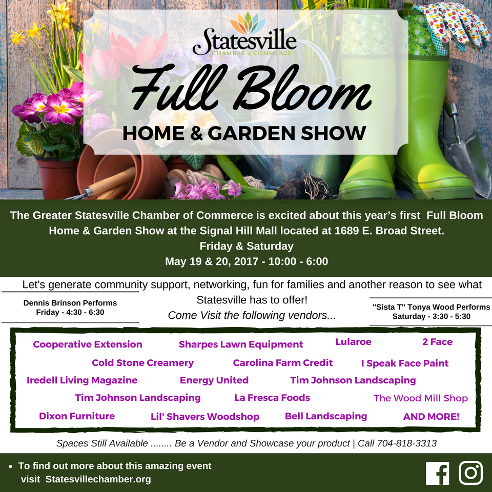 this year the greater statesville chamber of commerce will take a slightly different direction in celebrating businesses by hosting a home garden show at - Carolina Home And Garden Magazine